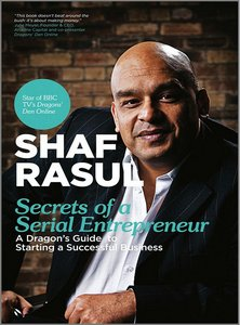 Secrets of a Serial Entrepreneur: A Business Dragon's Guide to Success free download