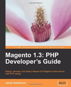 Magento 1.3 PHP Developers Guide free download