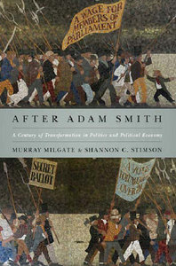 Murray Milgate, Shannon C. Stimson - After Adam Smith: A Century of Transformation in Politics and Political Economy free download
