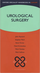 John Reynard, Kevin Turner, Stephen Mark, Noel Armenakas, Mark Feneley, Mark Sullivan - Urological Surgery free download