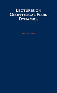 Rick Salmon - Lectures on Geophysical Fluid Dynamics free download