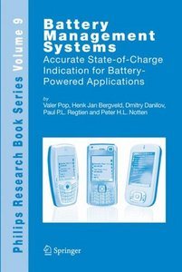 Battery Management Systems: Accurate State-of-Charge Indication for Battery-Powered Applications free download