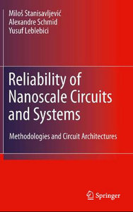 Reliability of Nanoscale Circuits and Systems: Methodologies and Circuit Architectures free download