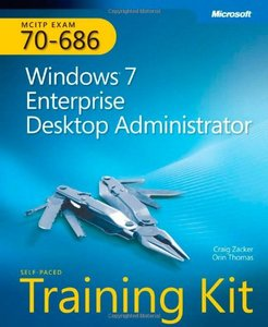 MCITP Self-Paced Training Kit (Exam 70-686): Windows 7 Desktop Administrator free download