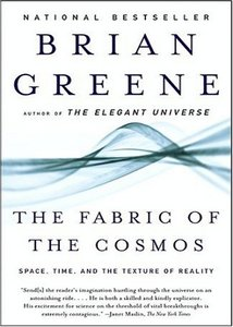 The Fabric of the Cosmos: Space, Time, and the Texture of Reality free download