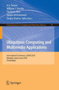 Ubiquitous Computing and Multimedia Applications free download