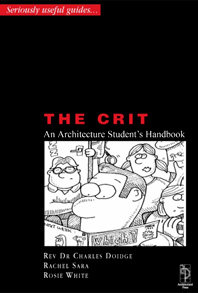 The Crit - An Architectural Student's Handbook free download