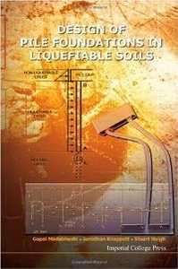 Design of Pile Foundations in Liquefiable Soils free download