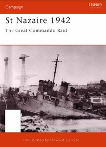 St Nazaire 1942: The Great Commando Raid free download