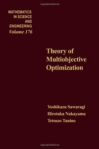 Theory of multiobjective optimization. Computational Methods for Modeling of Nonlinear Systems, Volume 176 free download