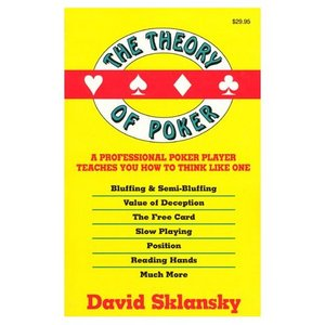 The Theory of Poker: A Professional Poker Player Teaches You How To Think Like One free download