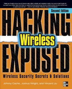 Hacking Exposed Wireless (Second edition) free download