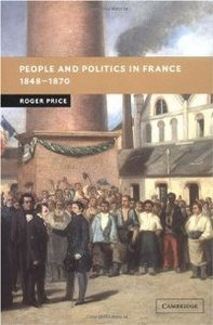 People and Politics in France, 1848-1870 (New Studies in European History) free download