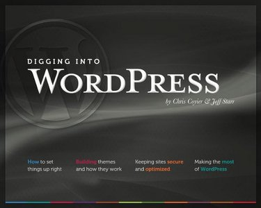 Digging Into WordPress free download