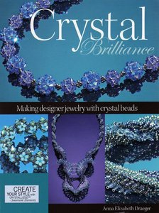 Crystal Brilliance: Making Designer Jewelry with Crystal Beads free download
