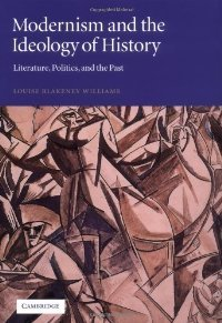 Modernism and the Ideology of History: Literature, Politics, and the Past free download
