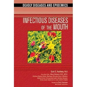 Infectious Diseases of the Mouth (Deadly Diseases and Epidemics) free download