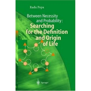 Between Necessity and Probability: Searching for the Definition and Origin of Life free download