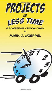 Projects in Less Time:: A Synopsis of Critical Chain free download