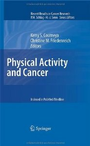 Physical Activity and Cancer (Recent Results in Cancer Research) free download