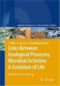Links Between Geological Processes, Microbial Activitiesamp; Evolution of Life: Microbes and Geology free download