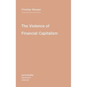 The Violence of Financial Capitalism free download
