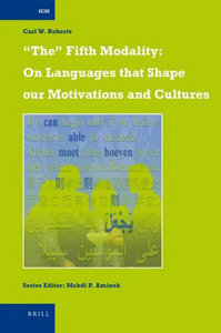 The Fifth Modality: On Languages That Shape Our Motivations and Cultures (International Comparative Social Studies) free download