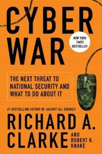 Cyber War: The Next Threat to National Security and What to Do About It free download