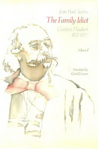 Jean-Paul Sartre - The Family Idiot: Gustave Flaubert, 1821-1857, Volume 1 free download