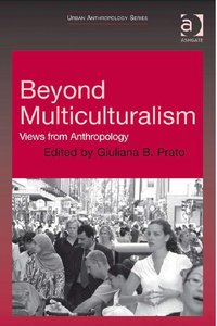 Beyond Multiculturalism: Views from Anthropology free download