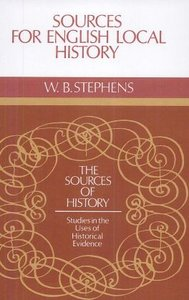 Sources for English Local History (Sources of History) free download