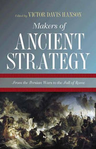 Makers of Ancient Strategy: From the Persian Wars to the Fall of Rome free download