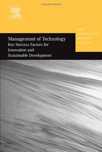 Management of Technology: Key Success Factors for Innovation and Sustainable Development free download