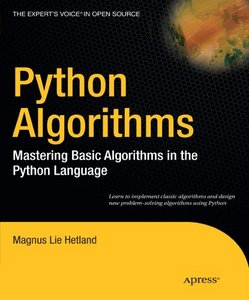 Python Algorithms: Mastering Basic Algorithms in the Python Language free download