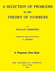 A Selection of Problems in the Theory of Numbers free download