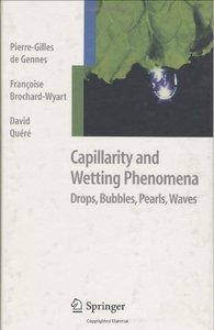 Capillarity and Wetting Phenomena: Drops, Bubbles, Pearls, Waves free download
