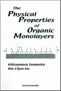 The Physical Properties of Organic Monolayers free download
