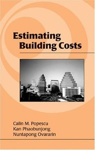 Estimating Building Costs (Civil and Environmental Engineering) From CRC Press free download