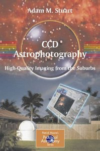 CCD Astrophotography: High-Quality Imaging from the Suburbs free download