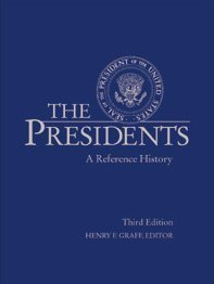 The (American) Presidents: A Reference History. 3rd edition free download