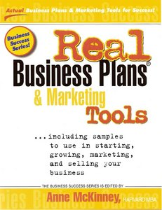 Real Business Plansamp; Marketing Tools: Samples to Use in Starting, Growing and Selling Your Business free download