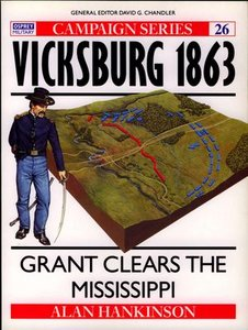 Campaign 26: Vicksburg 1863. Grant clears the Mississippi free download