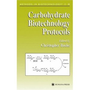Carbohydrate Biotechnology Protocols (Methods in Biotechnology) free download