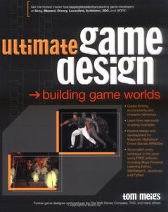 Ultimate Game Design: Building Game Worlds free download