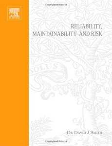 Reliability, Maintainability and Risk free download