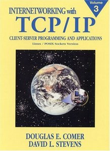 Internetworking with TCP/IP, Volume III: Client-Server Programming and Applications, Linux/Posix Sockets Version free download
