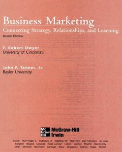 Business Marketing: Connecting Strategy, Relationships, and Learning free download