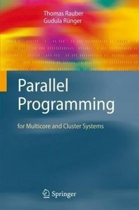Parallel Programming: for Multicore and Cluster Systems free download