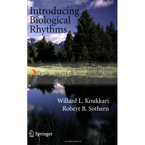 Introducing Biological Rhythms: A Primer on the Temporal Organization of Life free download