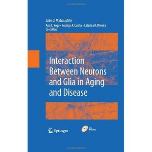 Interactions Between Neurons and Glia in Aging and Disease free download